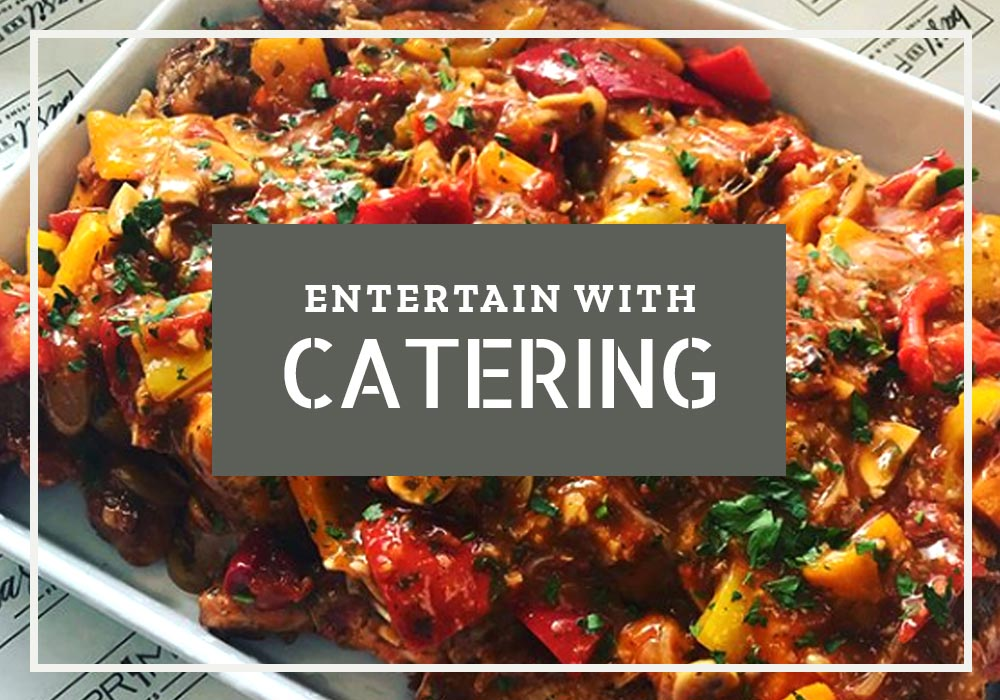 Entertain with Catering
